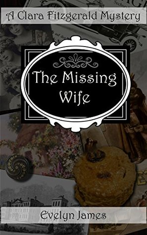 The Missing Wife by Evelyn James
