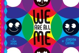 We Are All Me by Jordan Crane
