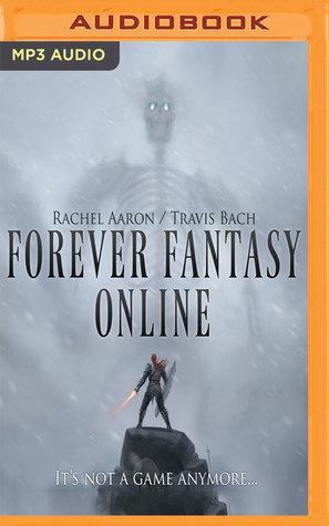 Forever Fantasy Online (FFO, #1) by Rachel Aaron