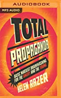 Total Propaganda: Basic Marxist Brainwashing for the Angry and the Young