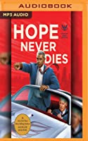 Hope Never Dies (Obama Biden Mysteries #1)
