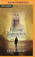 Fighting Redemption: A Novel