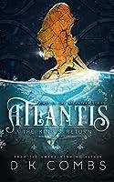 Atlantis: The King's Return (The Atlanteans)