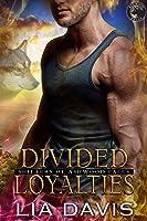 Divided Loyalties (Shifters of Ashwood Falls, Book 6)