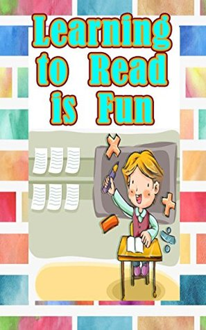 Learning to Read is Fun: 13 of the Greatest Short Stories for Kids Learning to Read