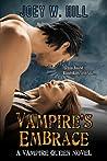 Vampire's Embrace (Vampire Queen, #15)