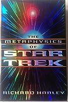 Metaphysics Of Star Trek 6c Disp