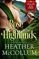 A Rose in the Highlands
