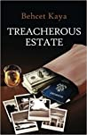 Treacherous Estate