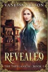 Revealed (The Taellaneth, #2)