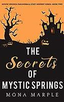 The Secrets of Mystic Springs (Mystic Springs. #2)
