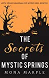 The Secrets of Mystic Springs (Mystic Springs. #2)