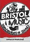 Bristol Music by Richard Jones