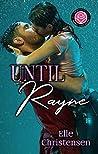 Until Rayne: Happ...