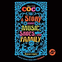 Coco: A Story About Music, Shoes, and Family -- LIBRARY EDITION