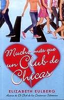 MUCHO MAS QUE UN CLUB DE CHICAS
