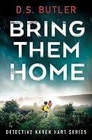 Bring Them Home (DS Karen Hart, #1)