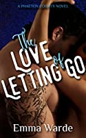 The Love of Letting Go