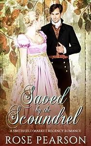Saved by the Scoundrel (Smithfield Market Regency Romance #2)