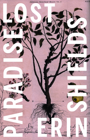 Paradise Lost by Erin Shields