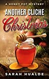 Another Cliche Christmas (A Honey Pot Mystery Book 1)
