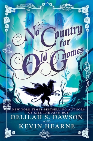 No Country for Old Gnomes by Delilah S  Dawson