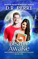 Bearly Awake (Providence Paranormal College #1)