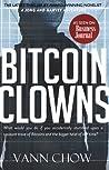 The Bitcoin Clowns by Vann Chow