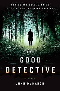 The Good Detective (Detective P. T. Marsh, #1)