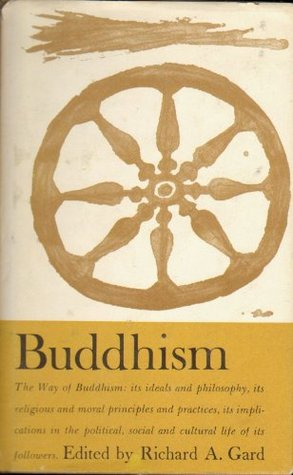 Buddhism by Richard A Gard