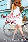 Secondhand Secrets (Miss Main Street #1)