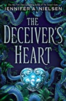 The Deceiver's Heart (The Traitor's Game, #2)