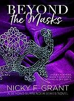 Beyond the Masks (Beyond Surrender, #1)