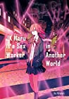 JK Haru is a Sex Worker in Another World by Ko Hiratori