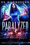 Paralyzed (Medicine and Magic, #6)