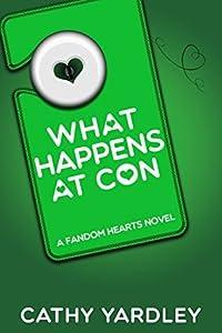 What Happens at Con (Fandom Hearts, #4)