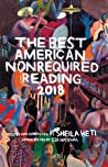 The Best American Nonrequired Reading 2018 by Sheila Heti
