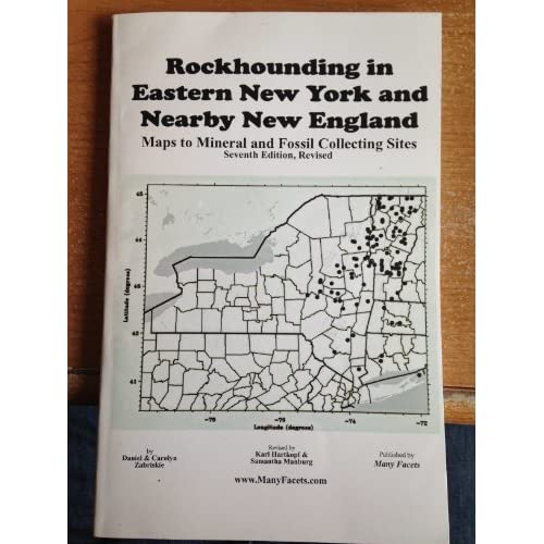 Rockhounding in Eastern New York and Nearby New England by