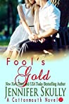 Fool's Gold (Cottonmouth, #2)