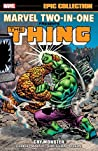 Marvel Two-in-One Epic Collection by Steve Gerber