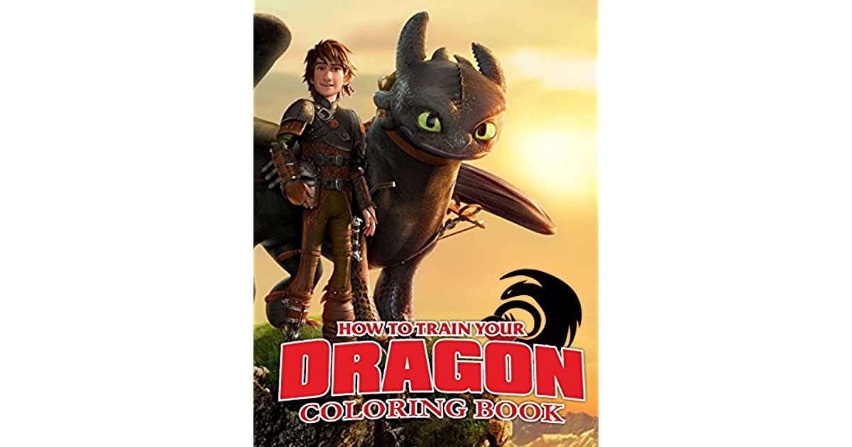 How To Train Your Dragon Coloring Book: Awesome Book For Kids By Rainbow  Books