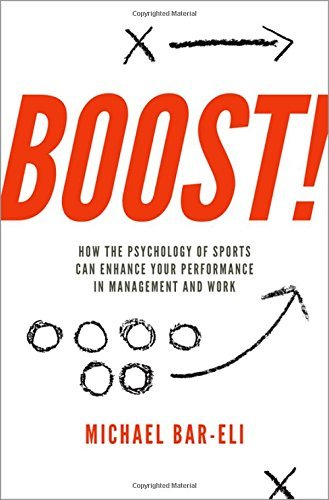 Boost-How-the-Psychology-of-Sports-Can-Enhance-Your-Performance-in-Management-and-Work