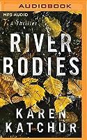 River Bodies