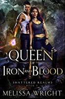 Queen of Iron and Blood (Shattered Realms Book 2)
