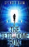 The Tetradome Run