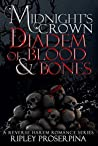 Diadem of Blood and Bones (Midnight's Crown, #3)