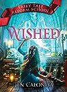 Wished (Fairy Tale Reform School #5)