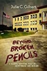 Beyond Broken Pencils: A School Shooting Tale of Heartbreak and Healing