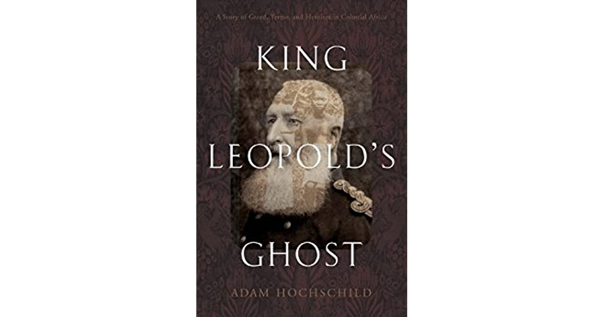 hochschilds thesis king leopolds ghost
