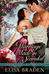 A Marriage Made in Scandal (Rescued from Ruin, #8)